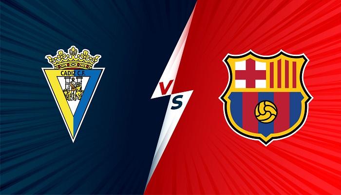 Soi kèo Cadiz với Barcelona: vòng 6 La Liga lúc 3h00 – 24/09/2021
